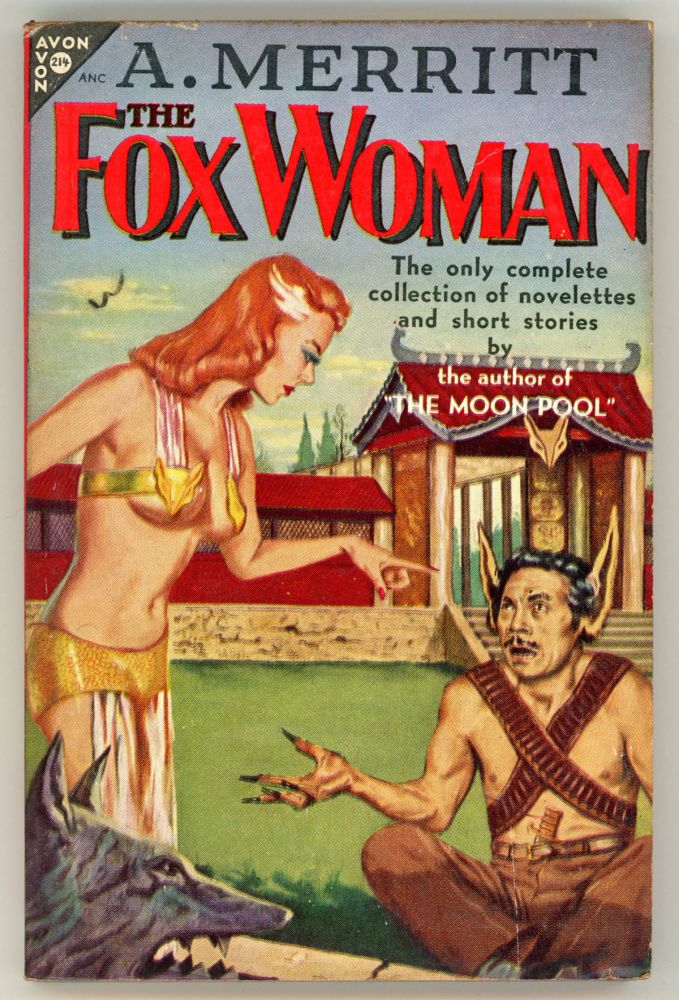 THE FOX WOMAN & OTHER STORIES. Merritt.