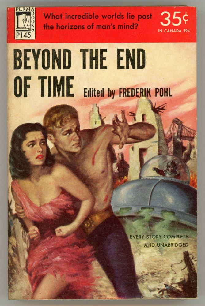 BEYOND THE END OF TIME. Frederik Pohl.