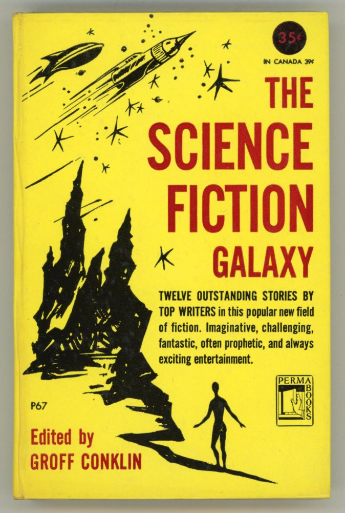 THE SCIENCE FICTION GALAXY. Groff Conklin.