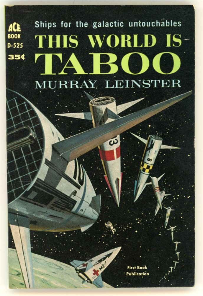 THIS WORLD IS TABOO. Murray Leinster, William Fitzgerald Jenkins.