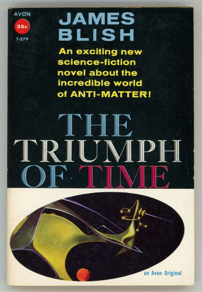 THE TRIUMPH OF TIME. James Blish.