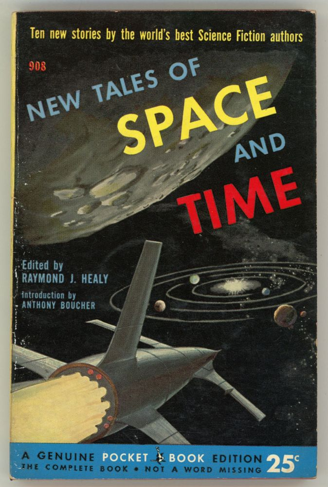 NEW TALES OF SPACE AND TIME. Raymond J. Healy.