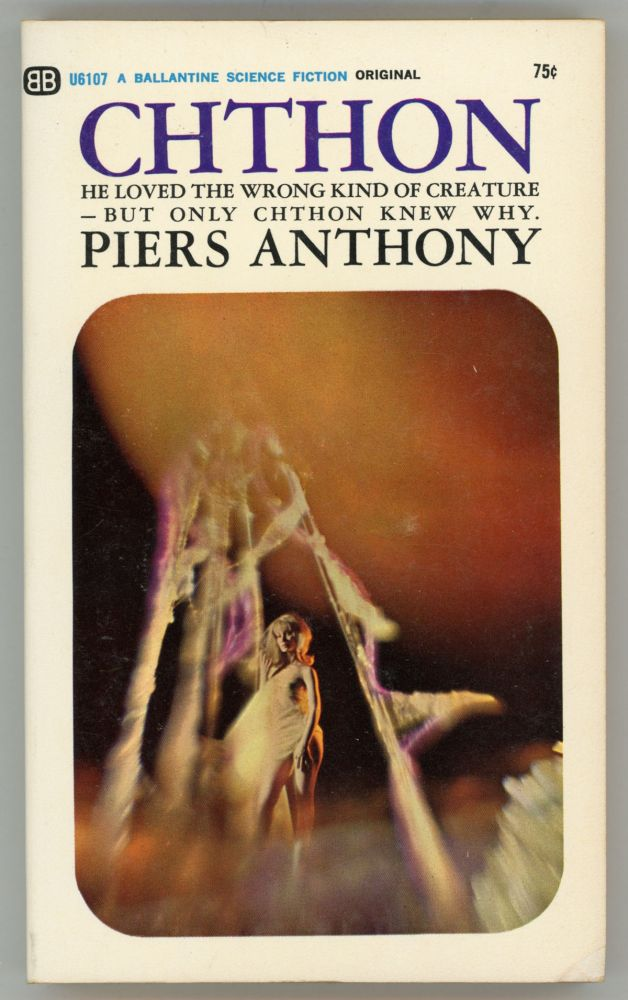 CHTHON. Piers Anthony, Piers Anthony Dillingham Jacob.