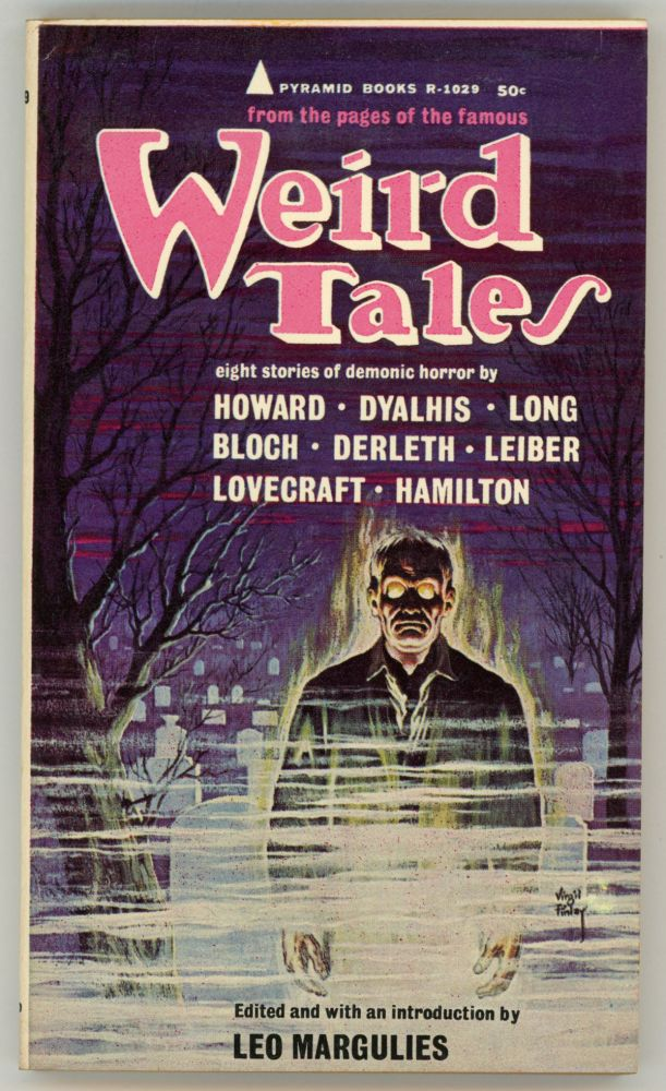 WEIRD TALES: STORIES OF FANTASY. Leo Margulies.
