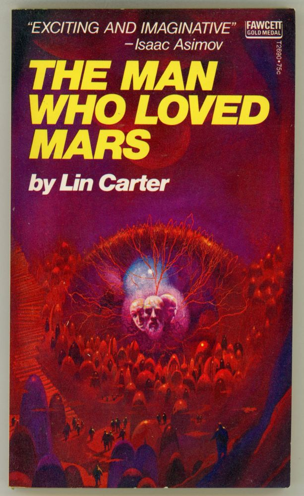 THE MAN WHO LOVED MARS. Lin Carter.