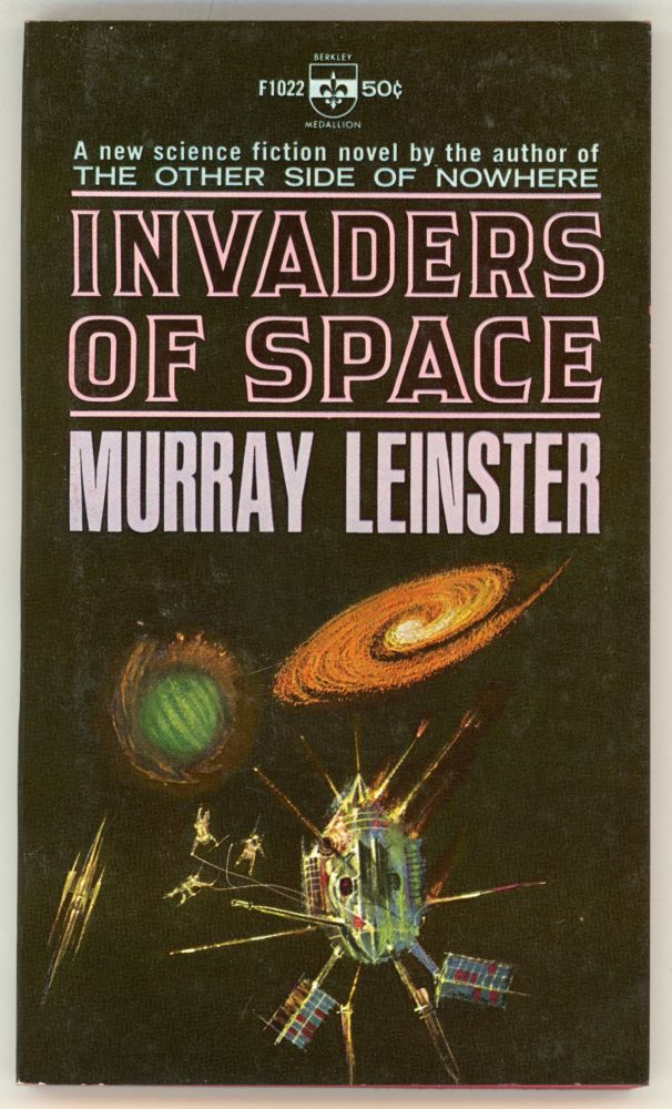 INVADERS OF SPACE. Murray Leinster, William Fitzgerald Jenkins.