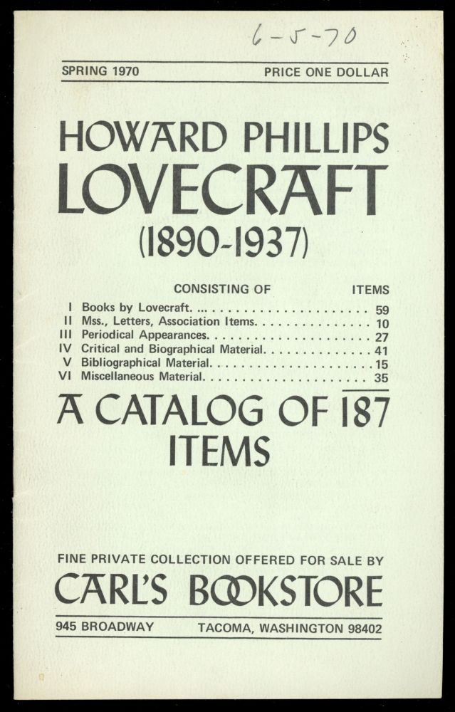 HOWARD PHILLIPS LOVECRAFT (1890-1937) ... A CATALOG OF 187 ITEMS. Howard Phillips Lovecraft, Carl's Bookstore.
