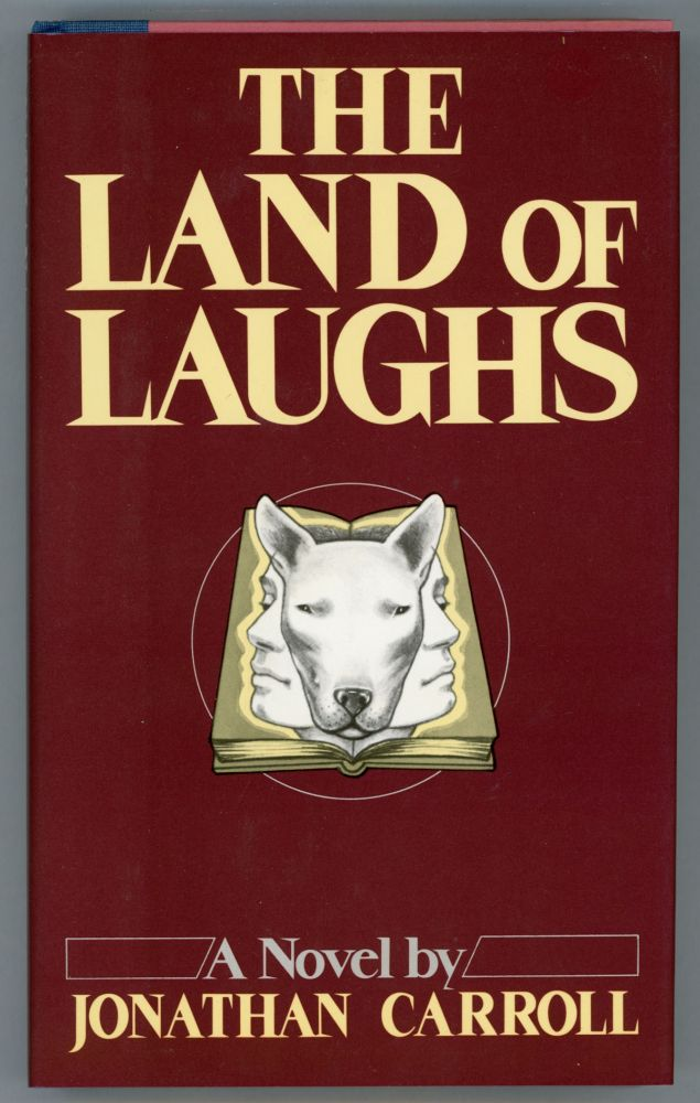 THE LAND OF LAUGHS. Jonathan Carroll.