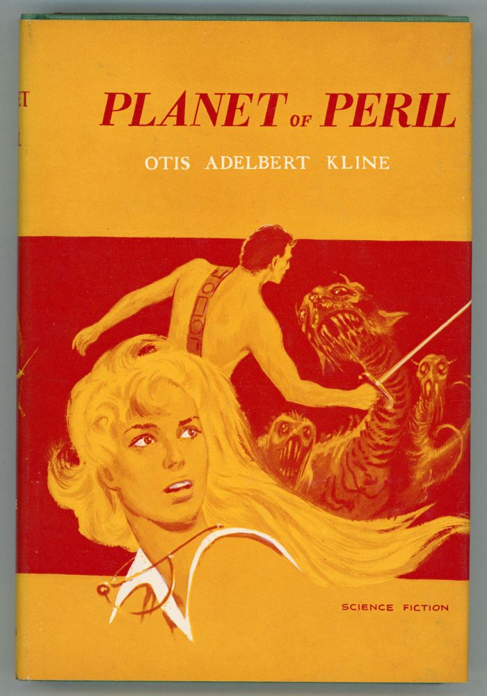 THE PLANET OF PERIL. Otis Adelbert Kline.