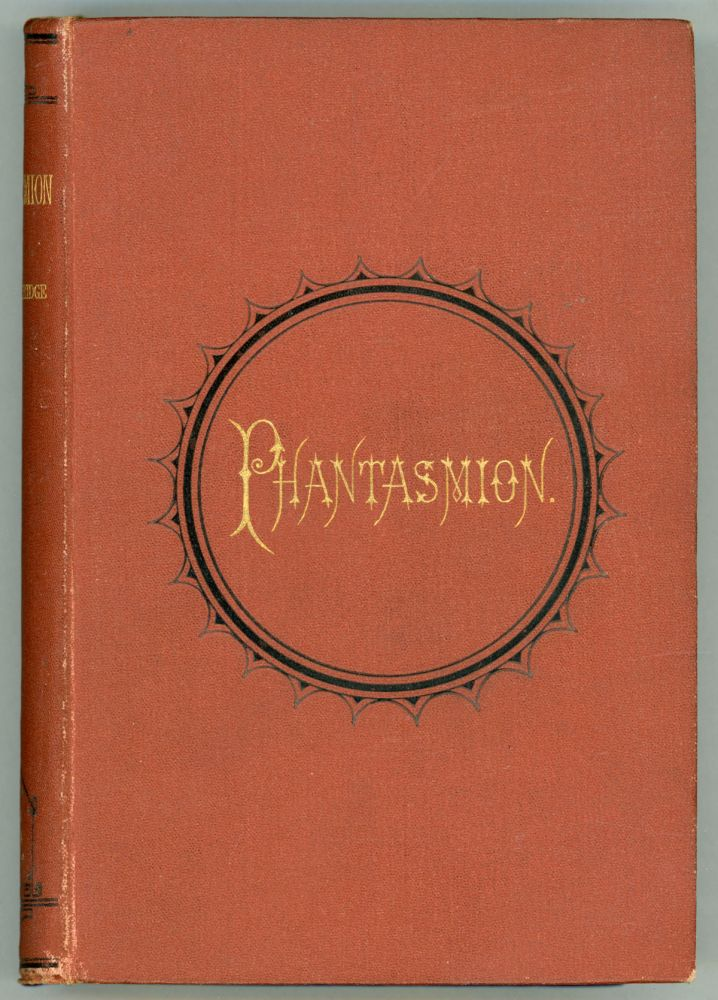 PHANTASMION, A FAIRY TALE ... With an Introductory Preface by Lord Coleridge, Lord Chief Justice of the Court of Common Pleas. Sara Coleridge.
