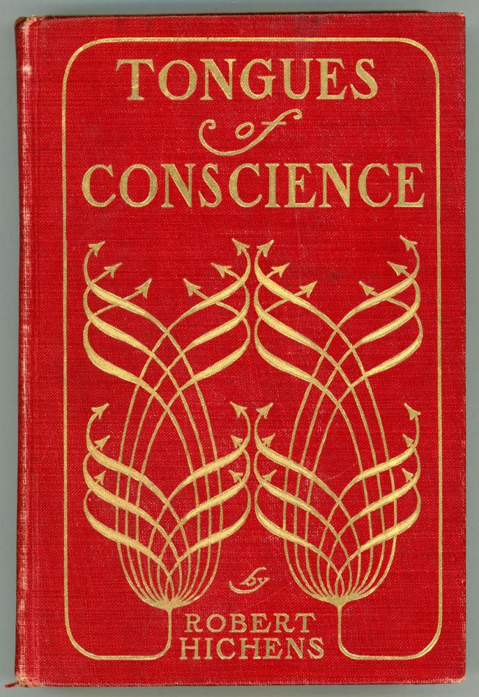 TONGUES OF CONSCIENCE. Robert Hichens, Smythe.