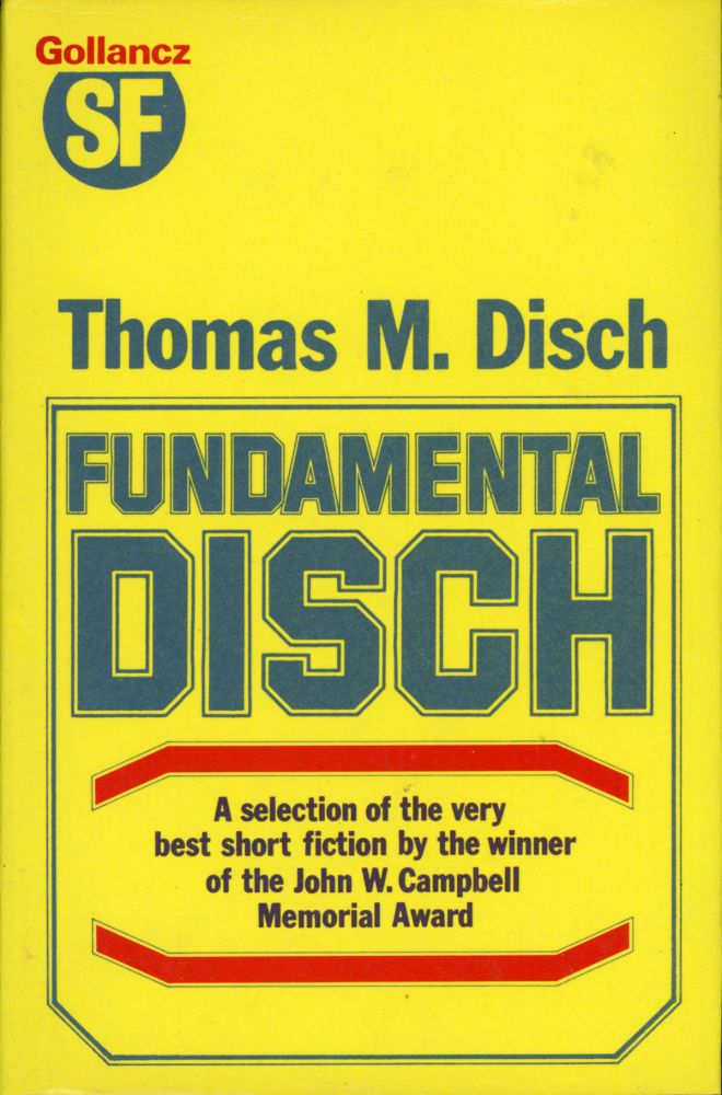 FUNDAMENTAL DISCH. Thomas M. Disch.