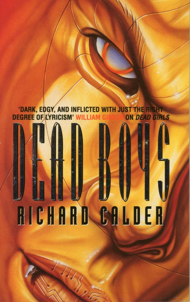 DEAD BOYS. Richard Calder.