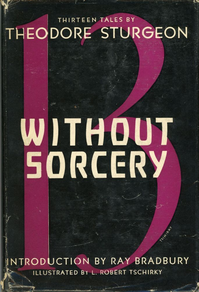 WITHOUT SORCERY. Theodore Sturgeon.