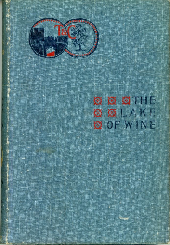 THE LAKE OF WINE. Bernard Capes, Edward Joseph.