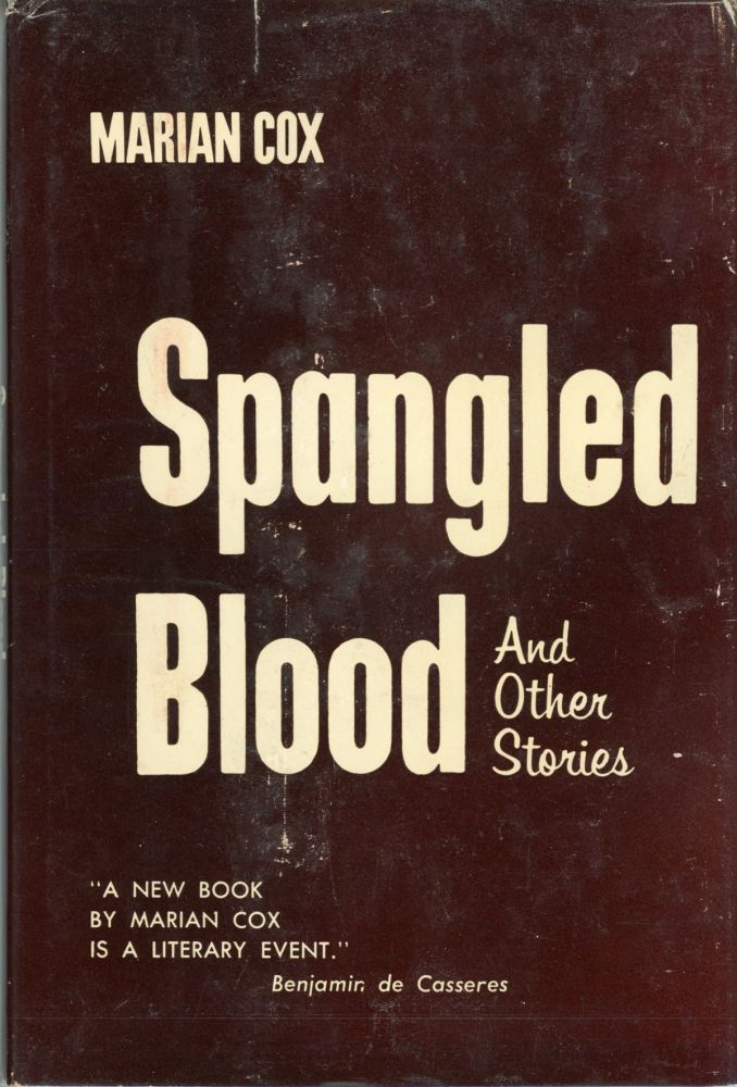 SPANGLED BLOOD AND OTHER STORIES. Marian Cox.