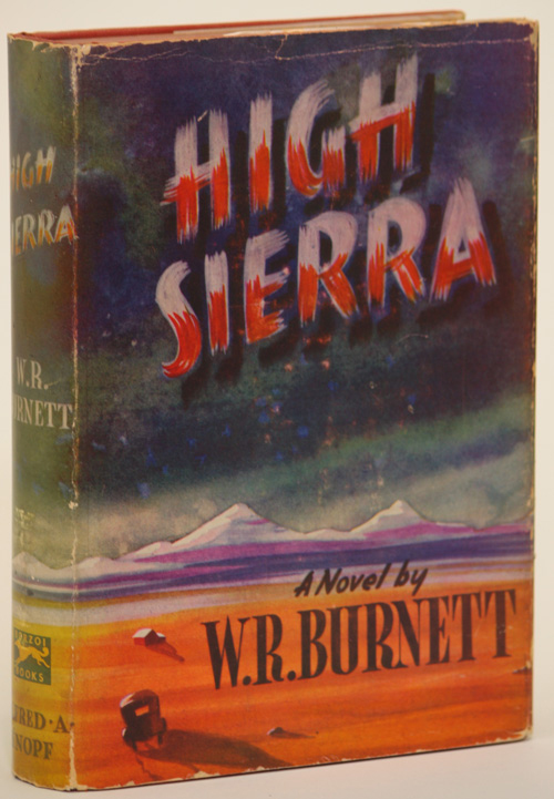 HIGH SIERRA. Burnett.