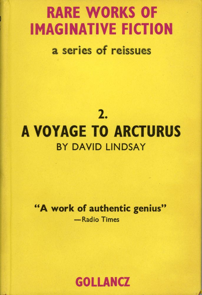 A VOYAGE TO ARCTURUS ... With a Note by E. H. Visiak. David Lindsay.