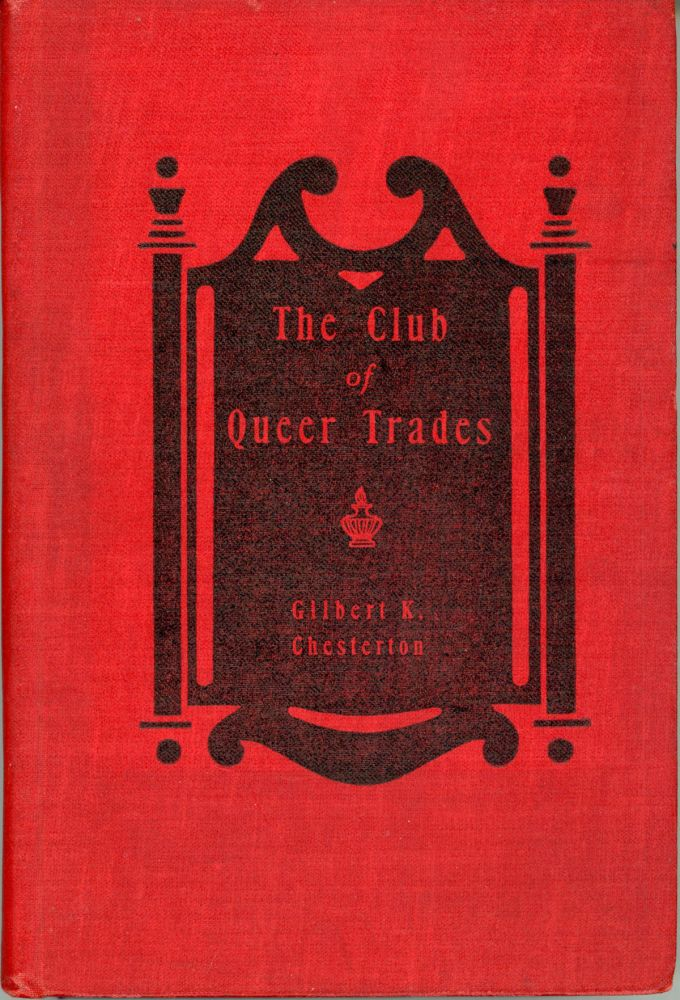 THE CLUB OF QUEER TRADES. Chesterton.