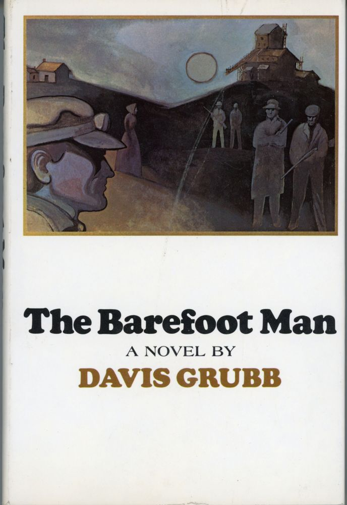 THE BAREFOOT MAN. Davis Grubb.