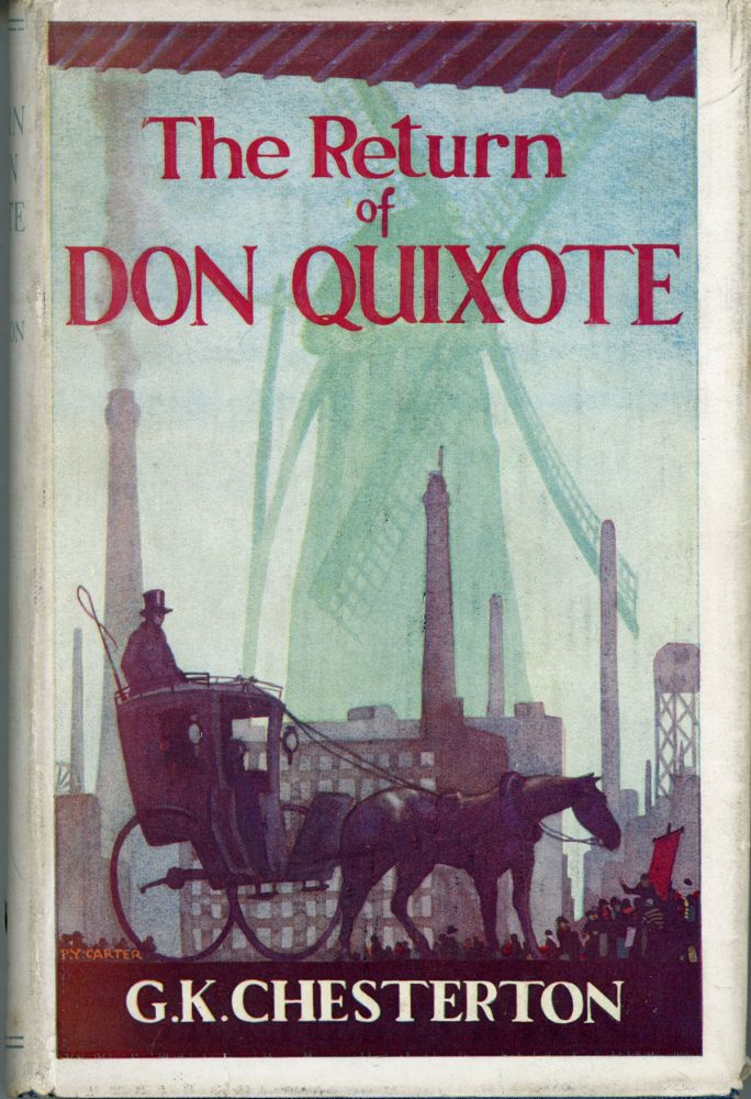 THE RETURN OF DON QUIXOTE. Chesterton.