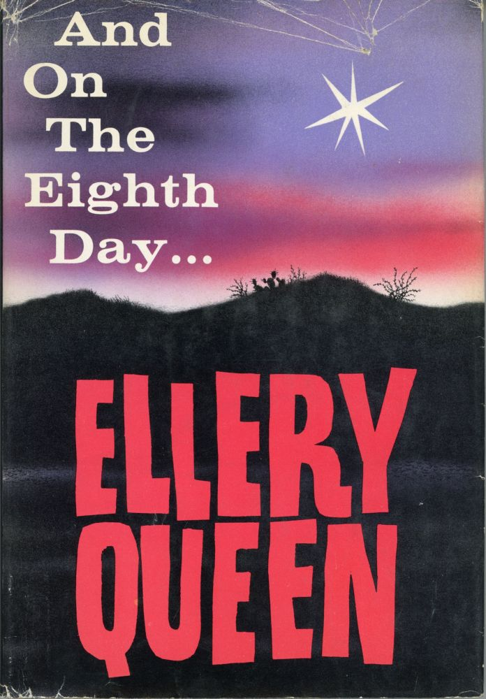 """AND ON THE EIGHTH DAY [by] Ellery Queen [pseudonym]. Avram Davidson, """"Ellery Queen."""""""