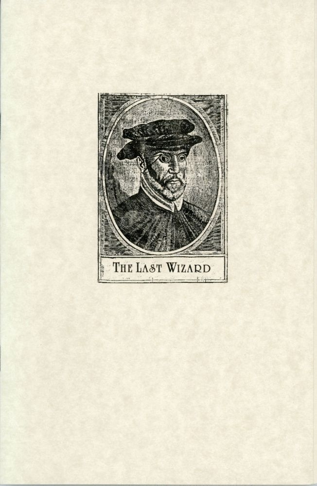 THE LAST WIZARD with a Letter of Explanation. Avram Davidson.