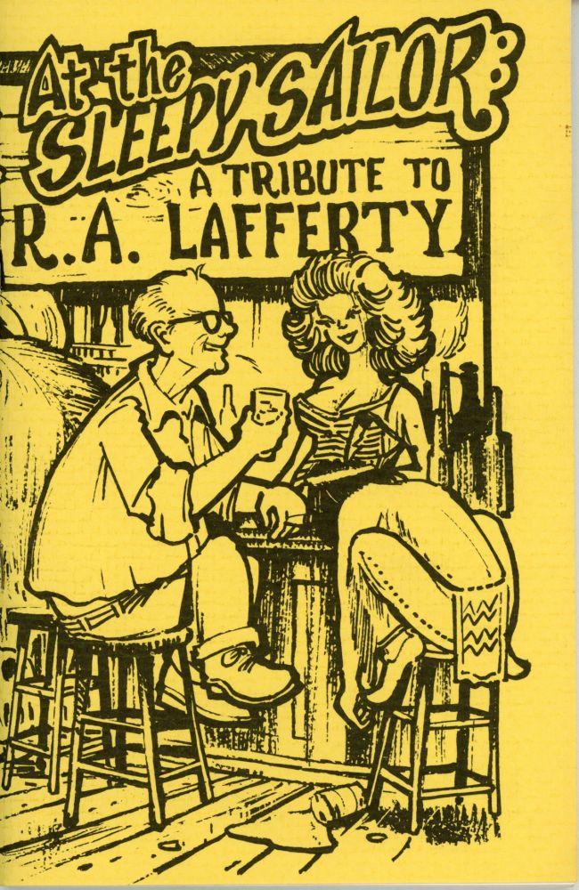 AT THE SLEEPY SAILOR: A TRIBUTE TO R. A. LAFFERTY. Lafferty, Guy H. Lillian, III.