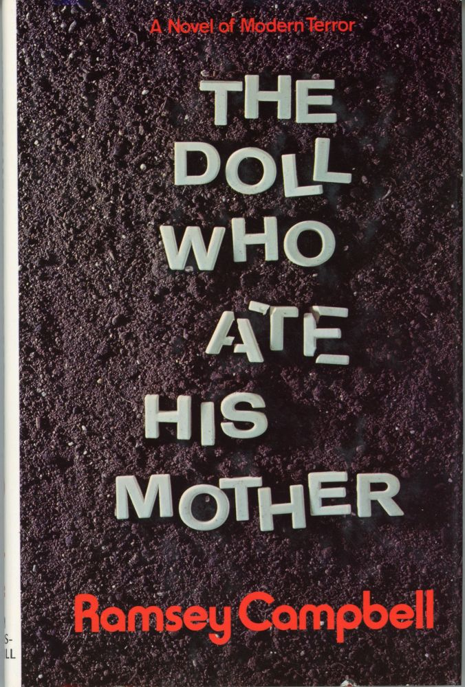 THE DOLL WHO ATE HIS MOTHER. Ramsey Campbell.