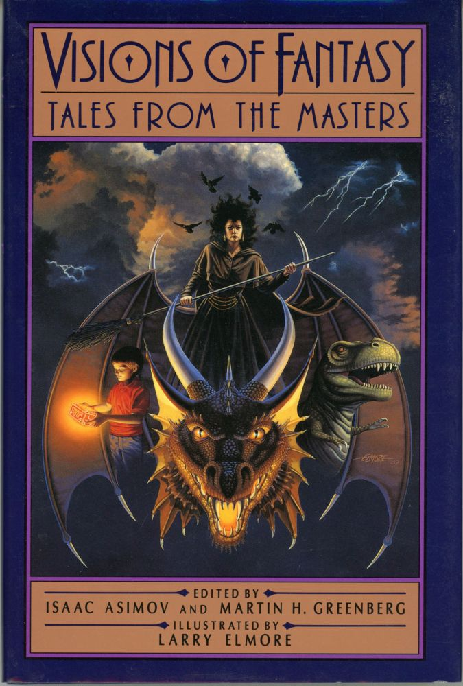 VISIONS OF FANTASY: TALES FROM THE MASTERS. Isaac Asimov, Martin Harry Greenberg.