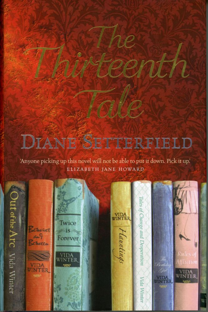 THE THIRTEENTH TALE. Diane Setterfield.