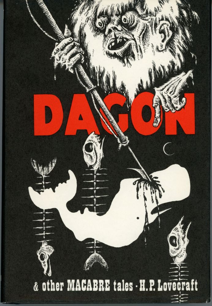 DAGON AND OTHER MACABRE TALES ... Selected and with an Introduction by August Derleth. Lovecraft.