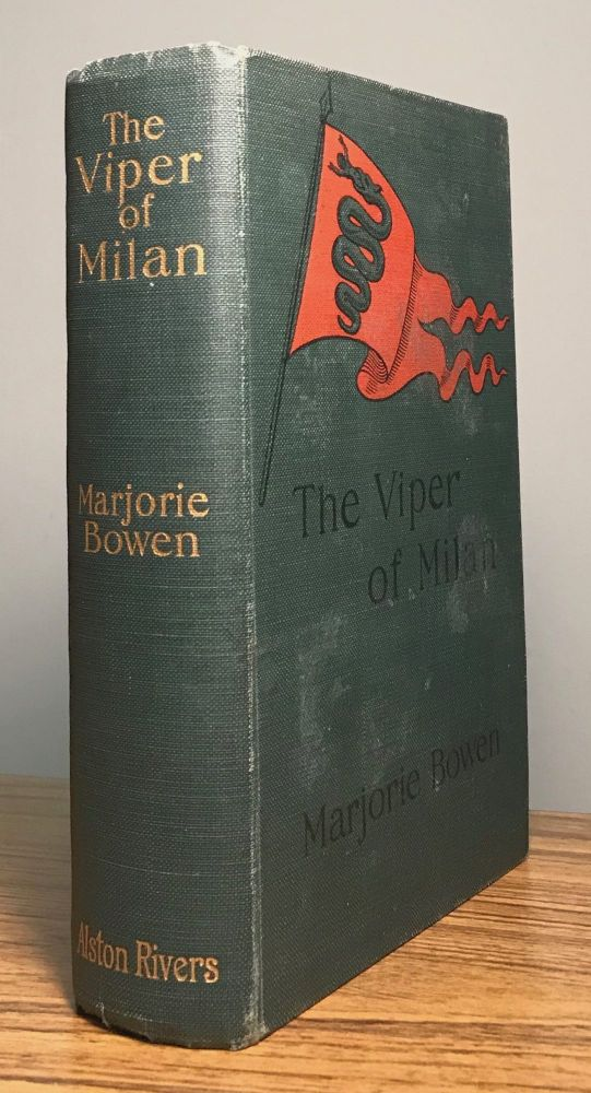 THE VIPER OF MILAN: A ROMANCE OF LOMBARDY. Marjorie Bowen, Gabrielle Margaret Vere Campbell Long.