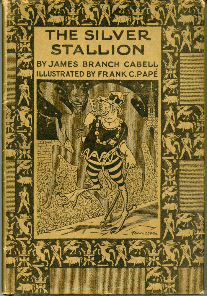 THE SILVER STALLION: A COMEDY OF REDEMPTION. James Branch Cabell.