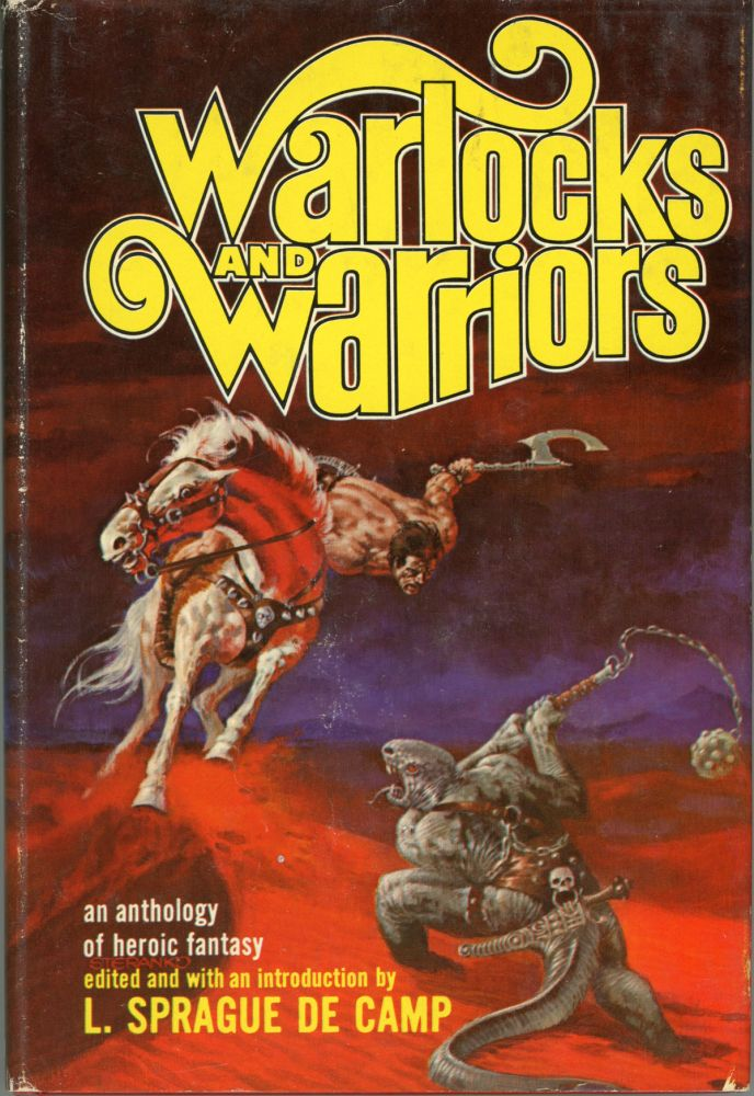 WARLOCKS AND WARRIORS. L. Sprague De Camp.
