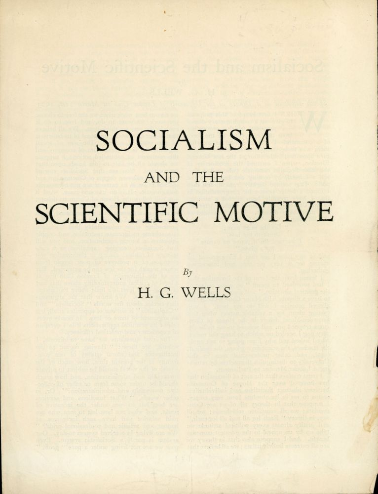 SOCIALISM AND THE SCIENTIFIC MOTIVE ... [caption title]. Wells.