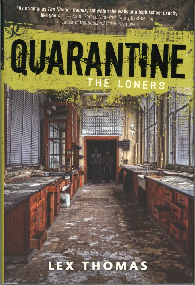 QUARANTINE: THE LONERS. Lex Hrabe, Thomas Voorhies.