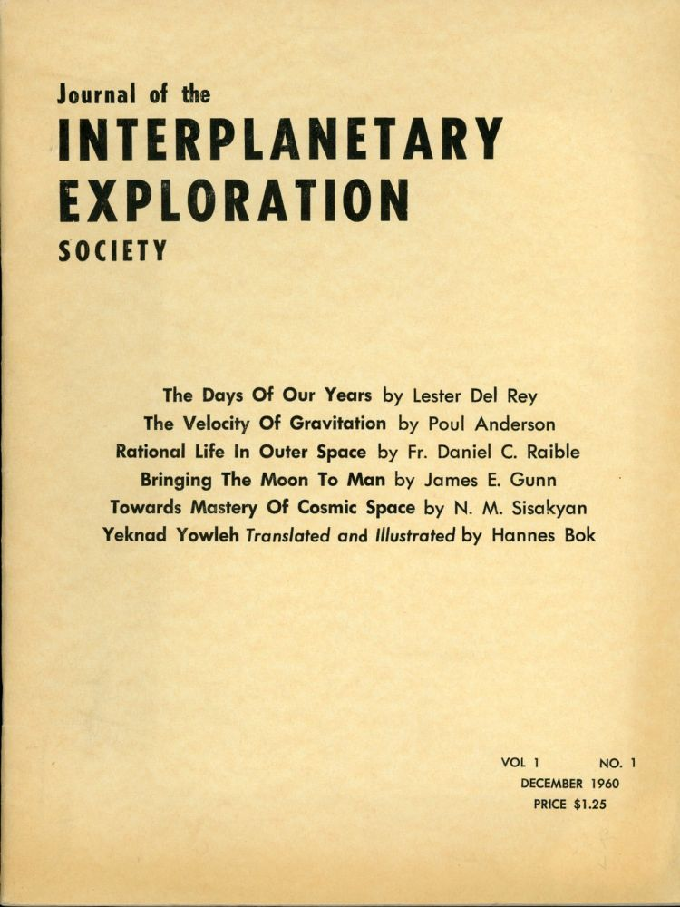 JOURNAL OF THE INTERPLANETARY EXPLORATION SOCIETY. December 1960 ., Hans Stefan Santesson, number 1 volume 1.