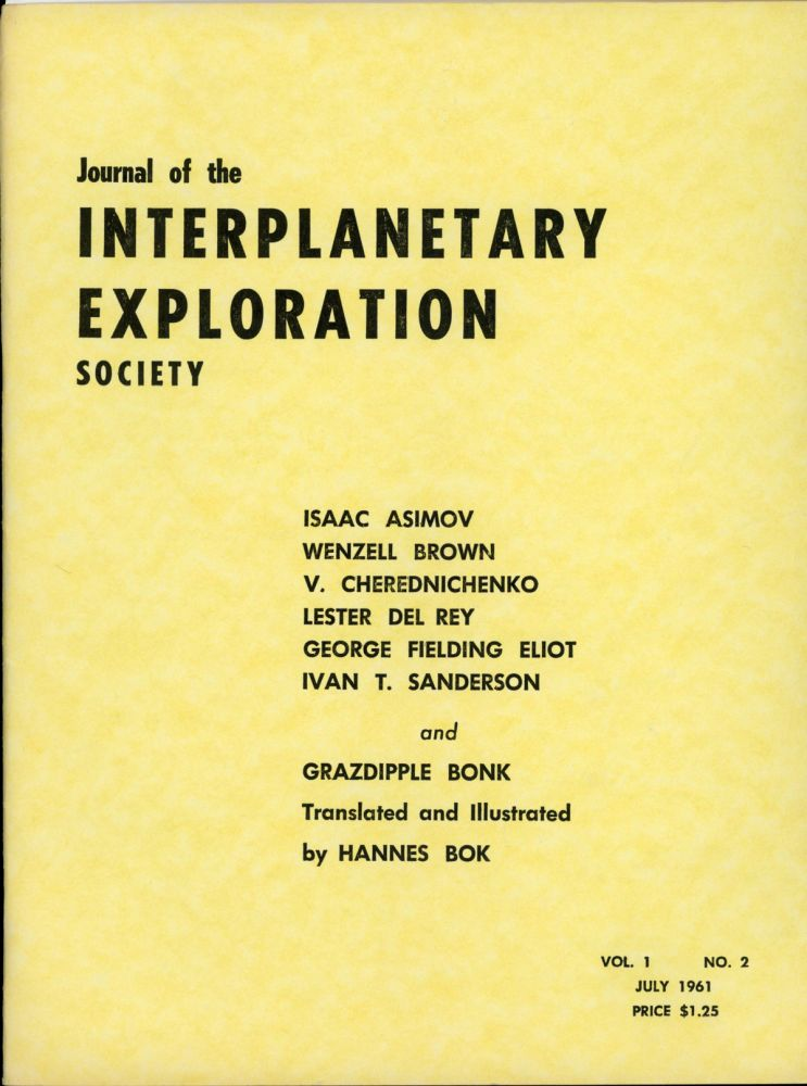 JOURNAL OF THE INTERPLANETARY EXPLORATION SOCIETY. July 1961 ., Hans Stefan Santesson, number 2 volume 1.