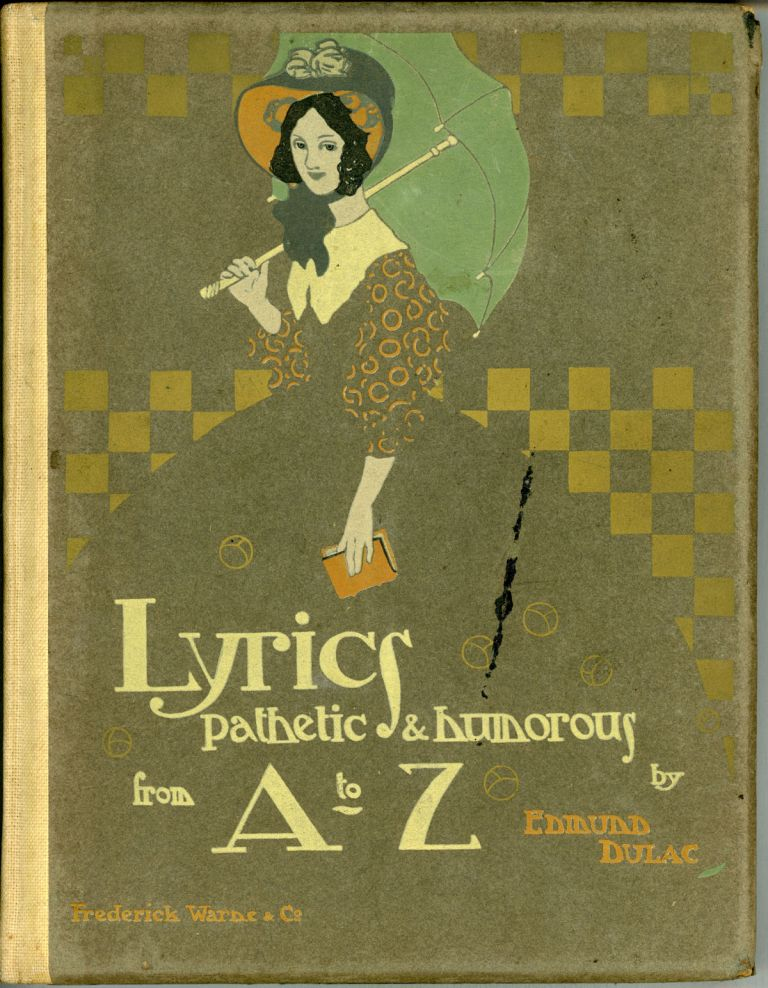 LYRICS PATHETIC & HUMOROUS FROM A TO Z. Edmund Dulac.