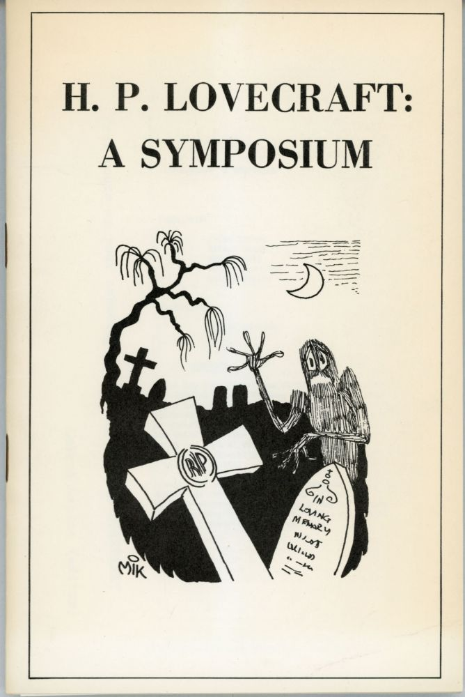 H. P. LOVECRAFT: A SYMPOSIUM. Howard Phillips Lovecraft, Fritz Leiber.