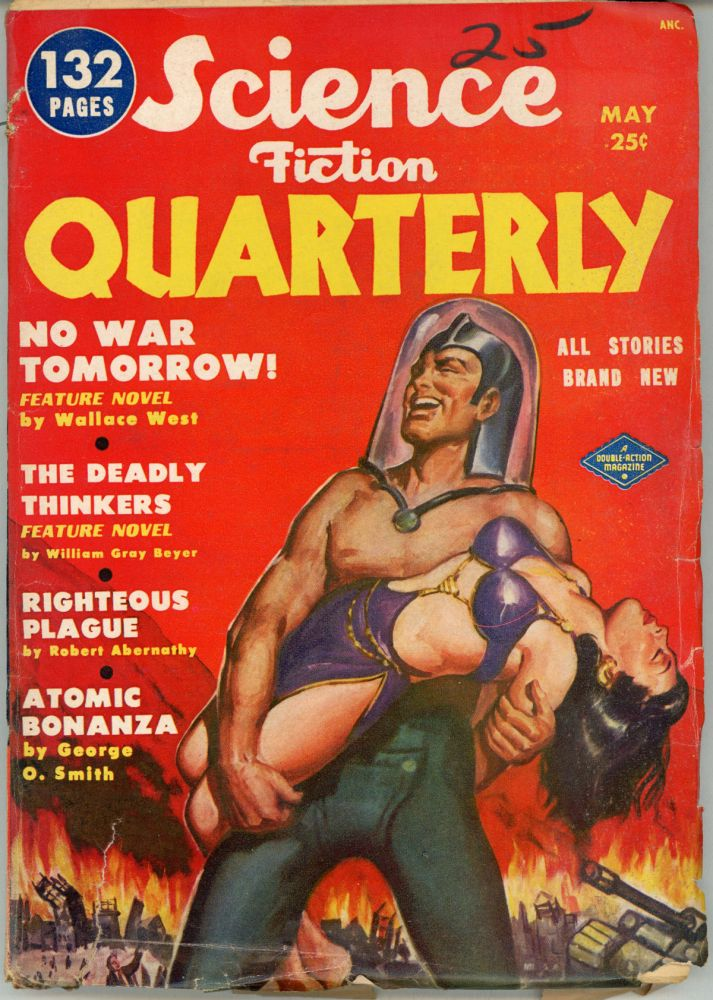 SCIENCE FICTION QUARTERLY . May 1951 ., Robert A. W. Lowndes, number 1 volume 1, Second Series.