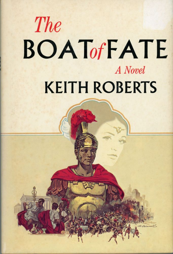 THE BOAT OF FATE. Keith Roberts.