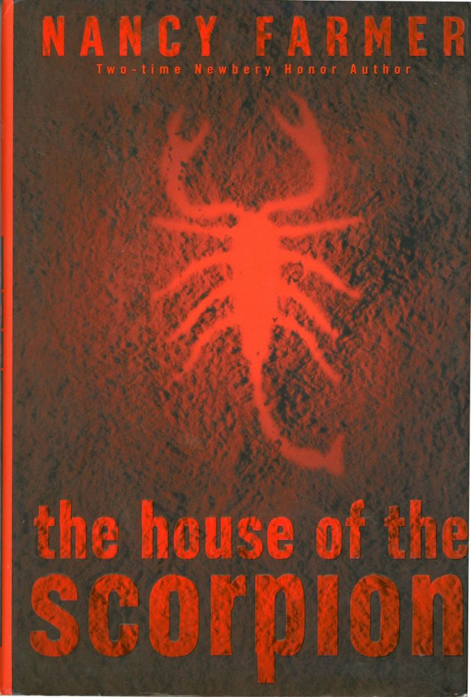 THE HOUSE OF THE SCORPION. Nancy Farmer.