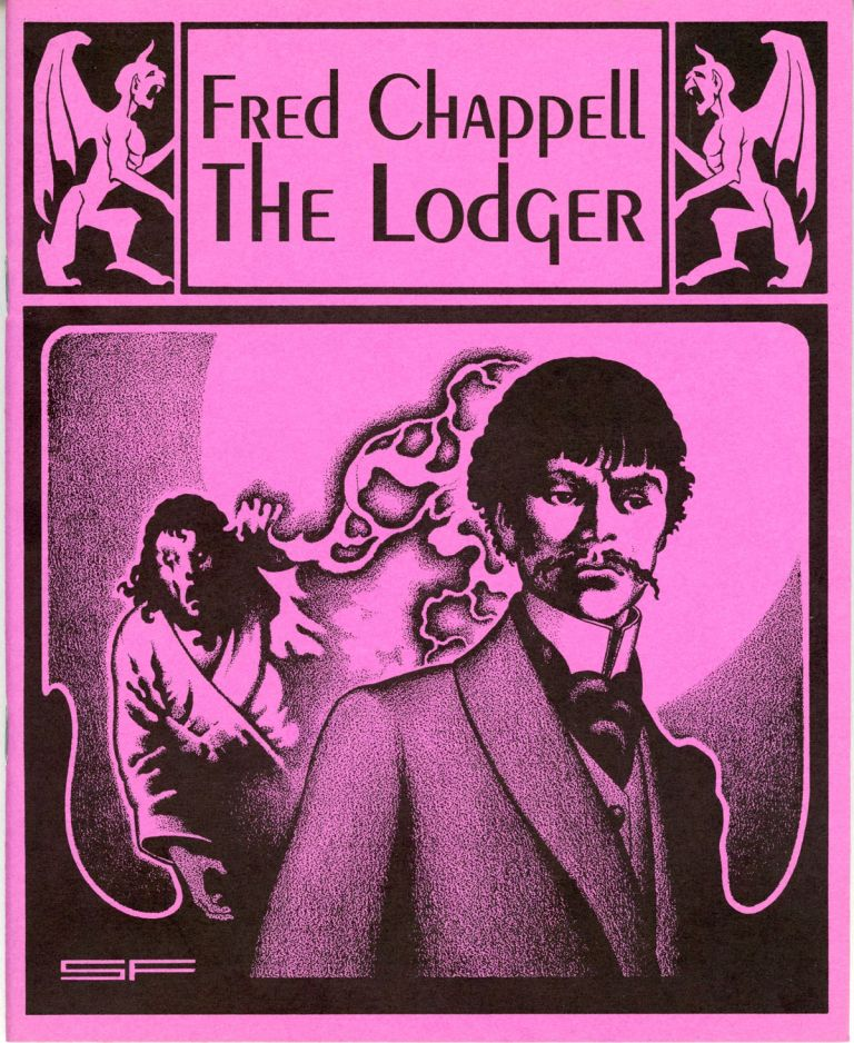 THE LODGER. Fred Chappell.
