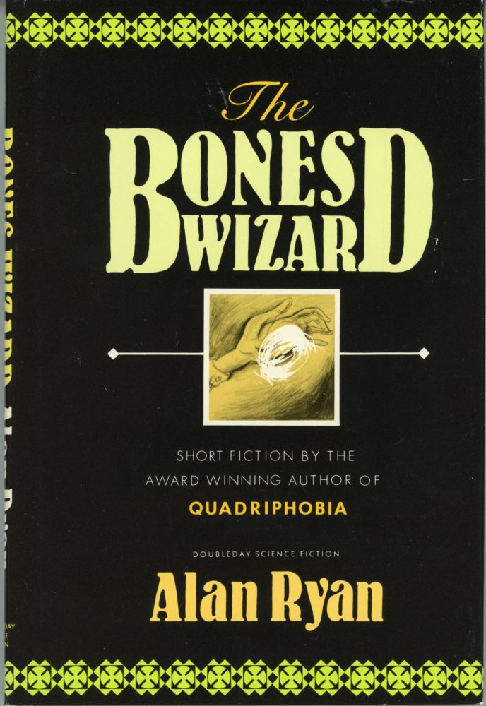 THE BONES WIZARD. Alan Ryan.