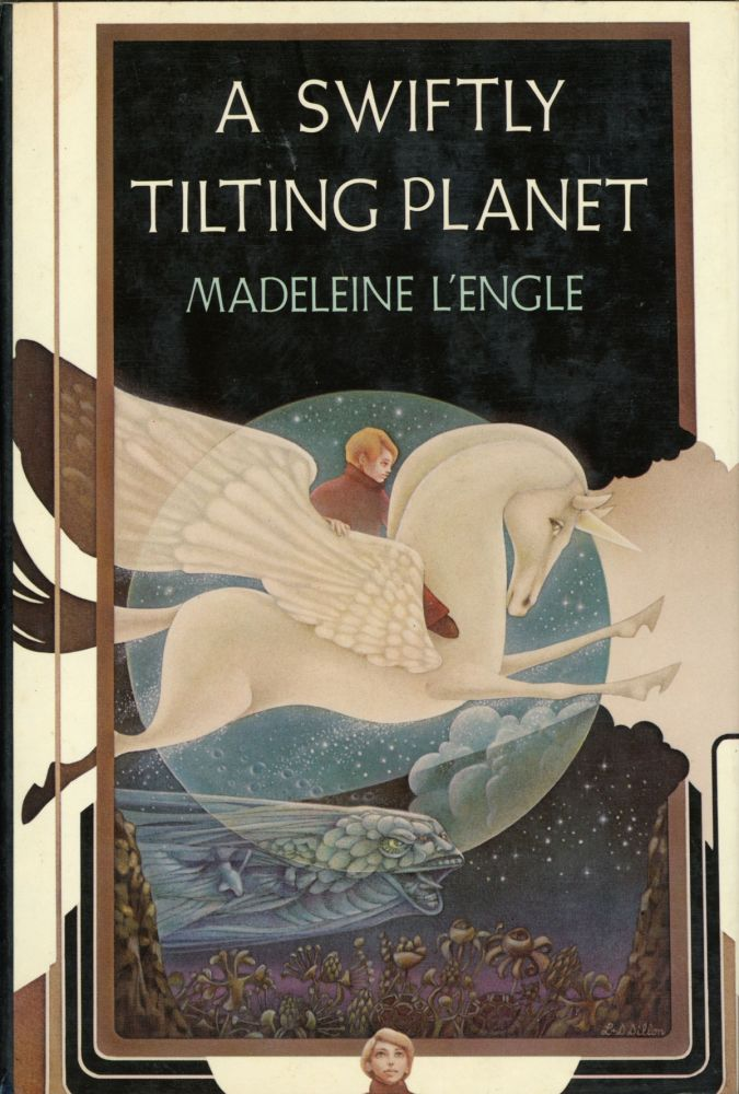 A SWIFTLY TILTING PLANET. Madeleine L'Engle.