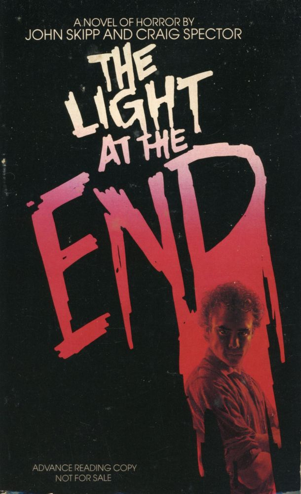 THE LIGHT AT THE END. John Skipp, Craig Spector.