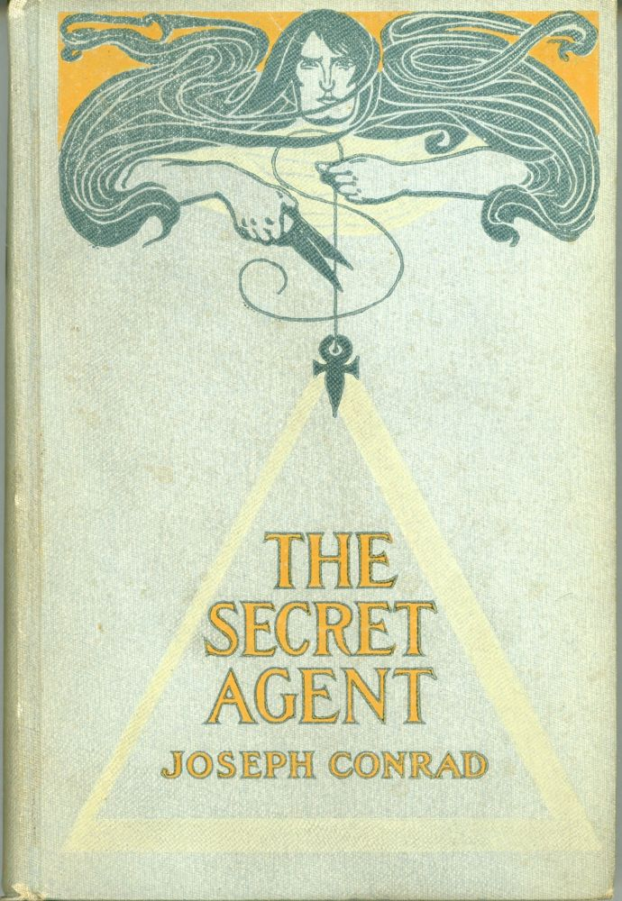 THE SECRET AGENT: A SIMPLE TALE. Joseph Conrad.