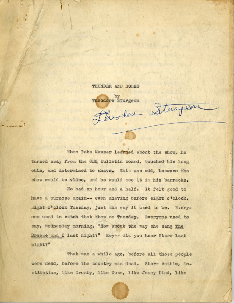 """""""THUNDER AND ROSES"""" [short story]. TYPED MANUSCRIPT, SIGNED (TMsS). 31 leaves, (first?) carbon copy. Theodore Sturgeon."""